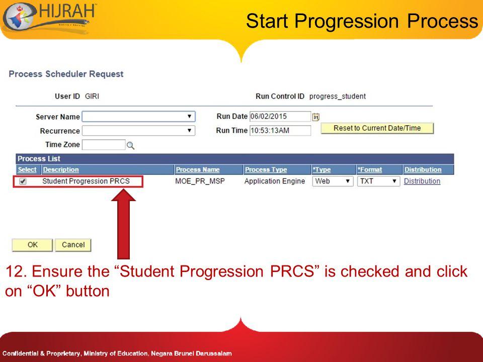 Start Progression Process 12.