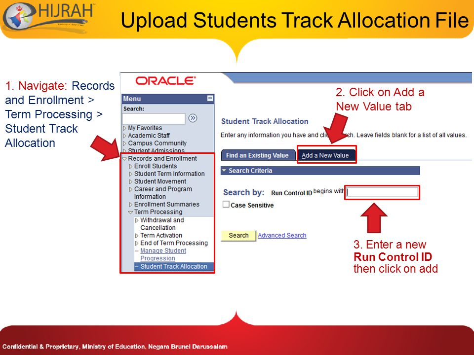 1. Navigate: Records and Enrollment > Term Processing > Student Track Allocation 2.
