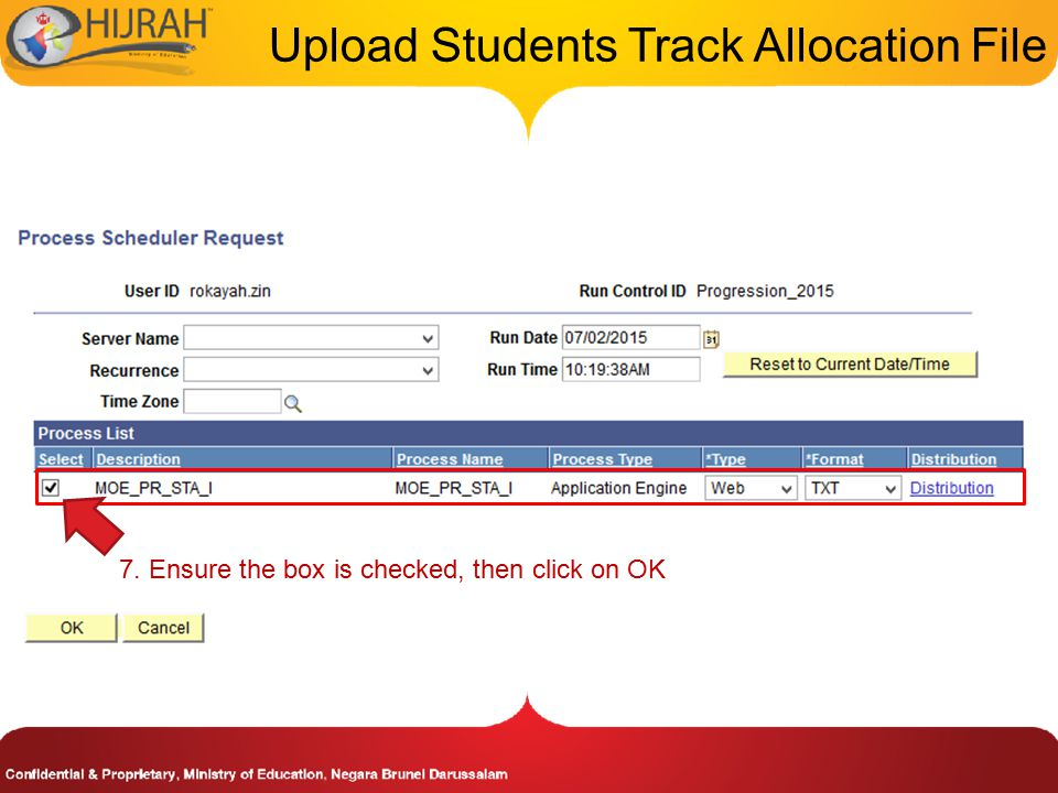 Upload Students Track Allocation File 7. Ensure the box is checked, then click on OK
