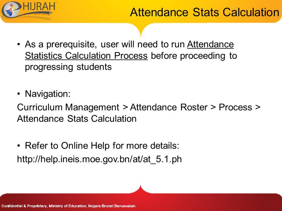Start Progression Process 11. Click on Run button to run the student progression process