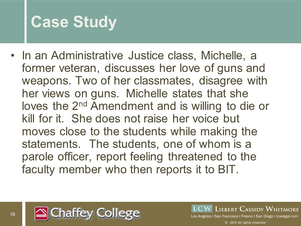 10 Case Study In an Administrative Justice class, Michelle, a former veteran, discusses her love of guns and weapons.