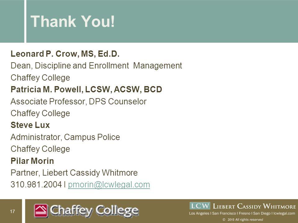 17 Thank You. Leonard P. Crow, MS, Ed.D.