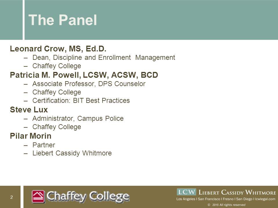 2 The Panel Leonard Crow, MS, Ed.D.
