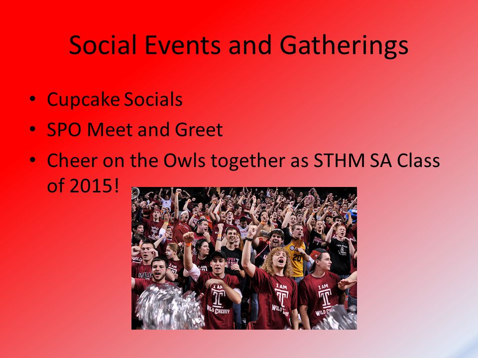 Social Events and Gatherings Cupcake Socials SPO Meet and Greet Cheer on the Owls together as STHM SA Class of 2015!