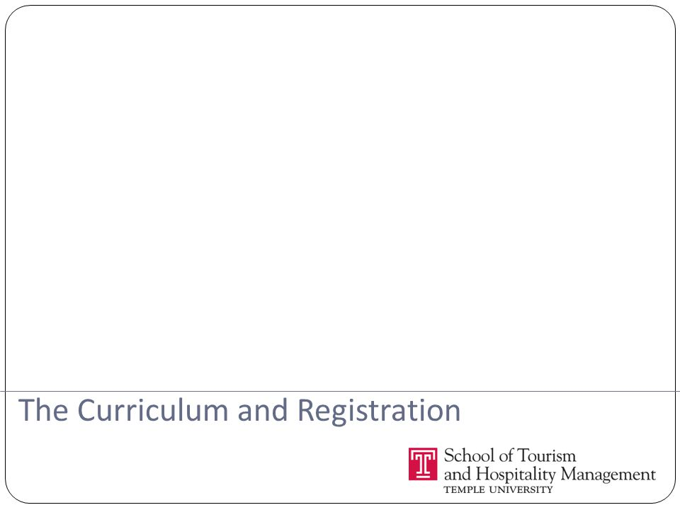The Curriculum and Registration