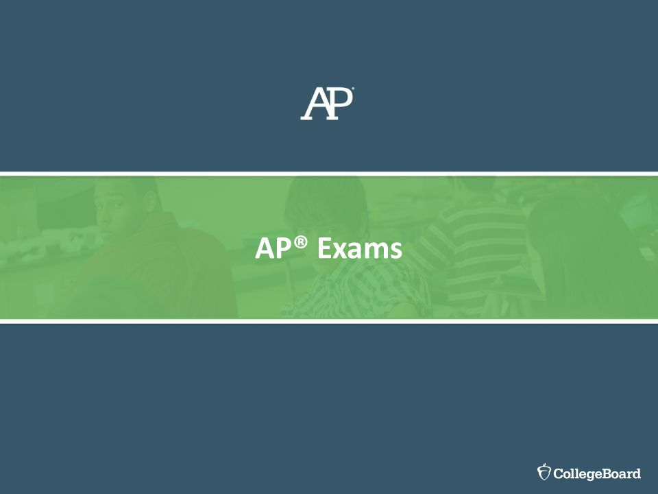 AP® Exams