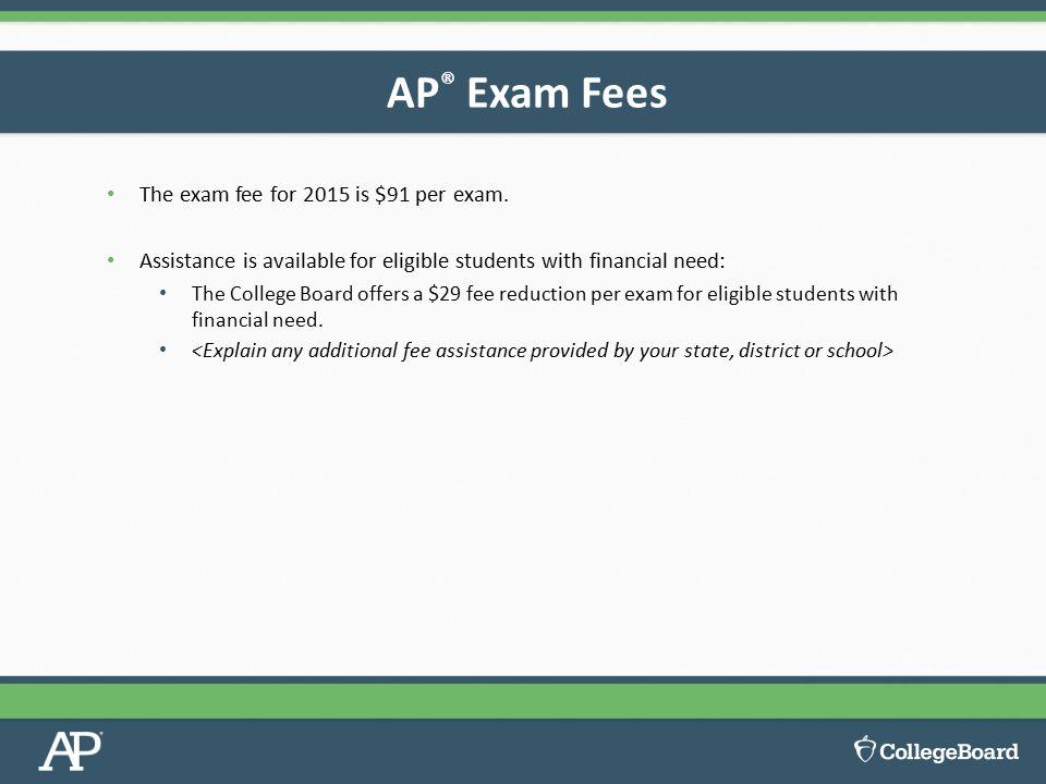 The exam fee for 2015 is $91 per exam.