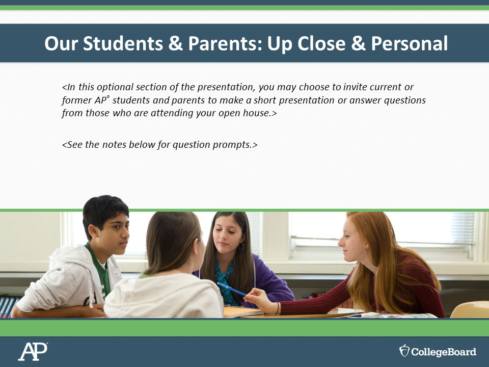 Our Students & Parents: Up Close & Personal