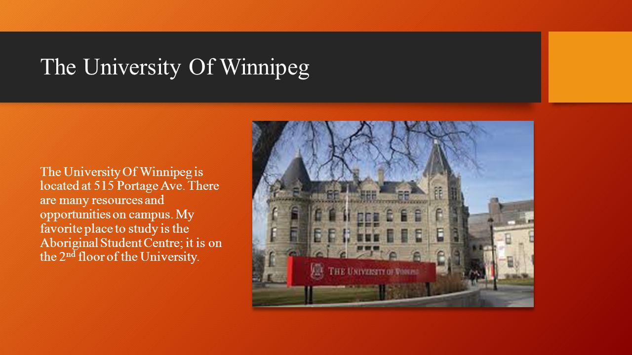 The University Of Winnipeg The University Of Winnipeg is located at 515 Portage Ave.