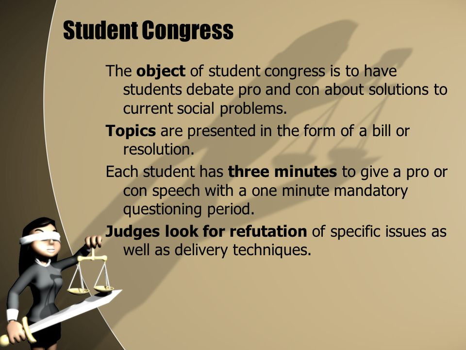 Student Congress Contestants in Student Congress become legislators charged with the task of fulfilling the responsibilities of the legislative branch of the federal government.