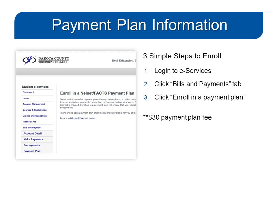 Payment Plan Information 3 Simple Steps to Enroll 1.