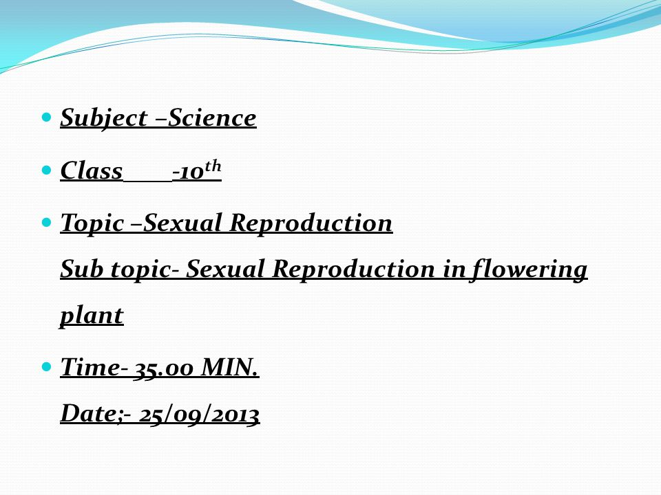 OBJECTIVES:- {1} GENERAL OBJECTIVE:- 1.TO CREATE SCIENTIFIC ATTITUDE AMONG THE STUDENTS.