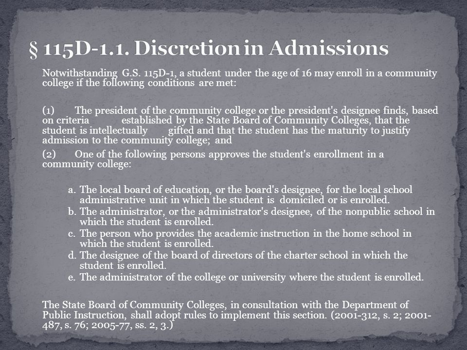(a) Each college shall maintain an open-door admission policy to all applicants who are high school graduates or who are at least 18 years of age.