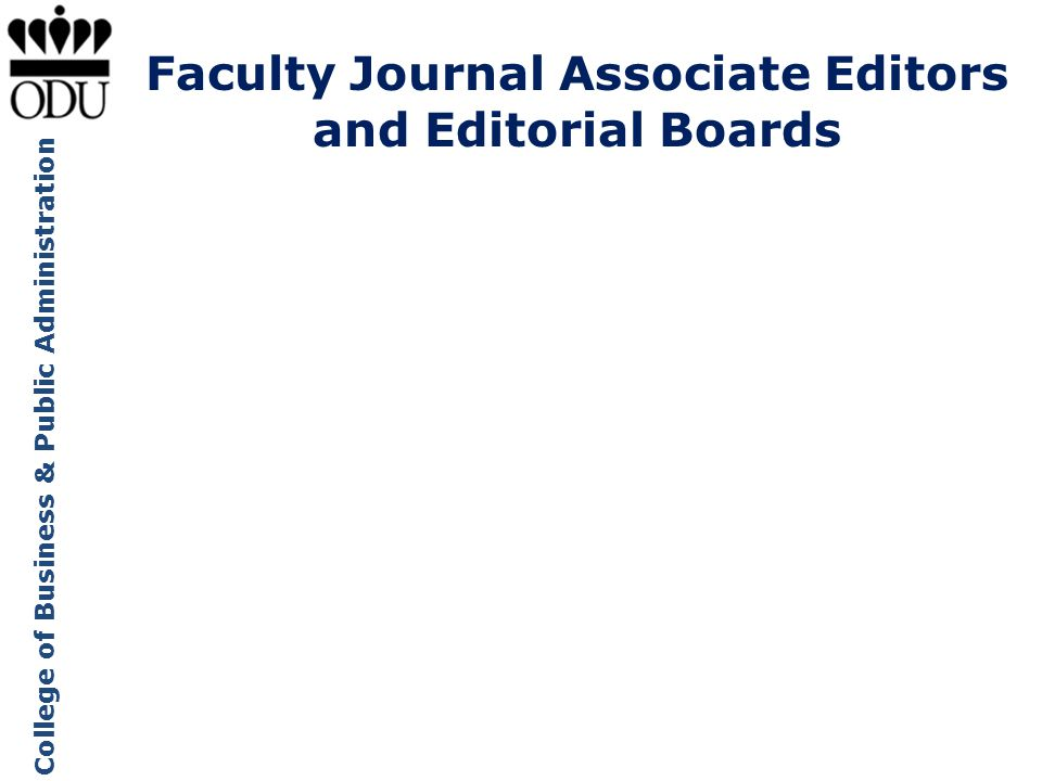 College of Business & Public Administration Advances in Business Research Applied Research in Quality of Life Asian Journal of Shipping and Logistics