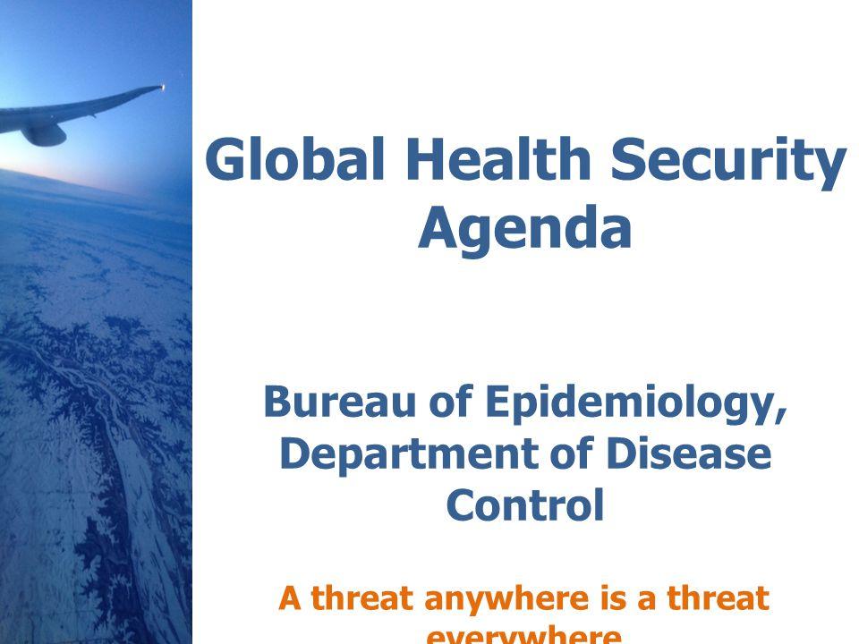 Global Health Security activities are focused on accelerating progress toward full implementatio n of International Health Regulations