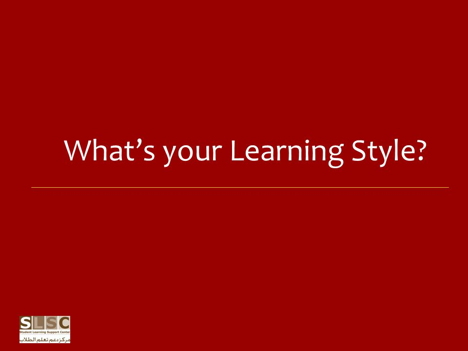 What's your Learning Style