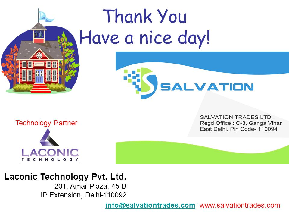 Thank You Have a nice day!. Laconic Technology Pvt.