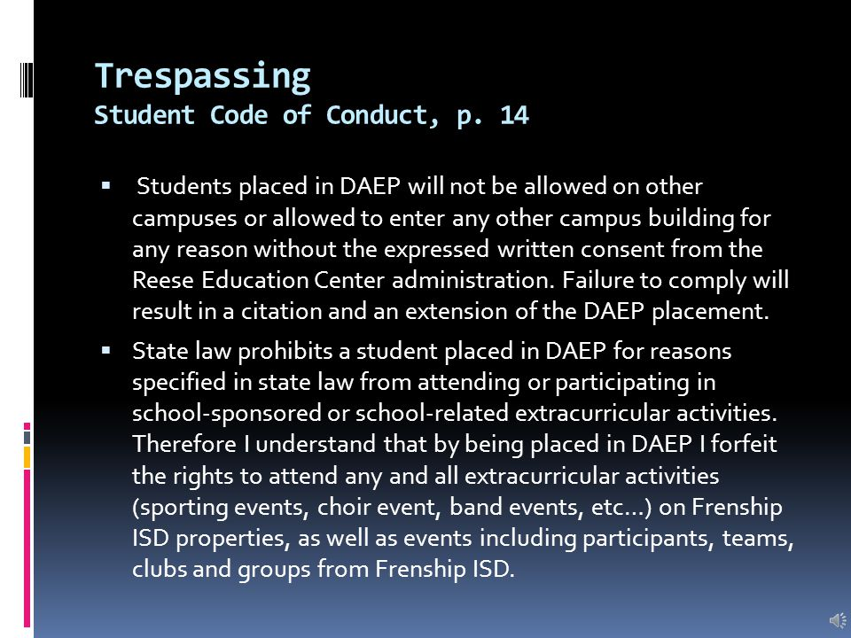 Transportation Student Code of Conduct, p. 14 Students placed in DAEP forfeit the right to transportation via Durham Transportation.  Parents are exp