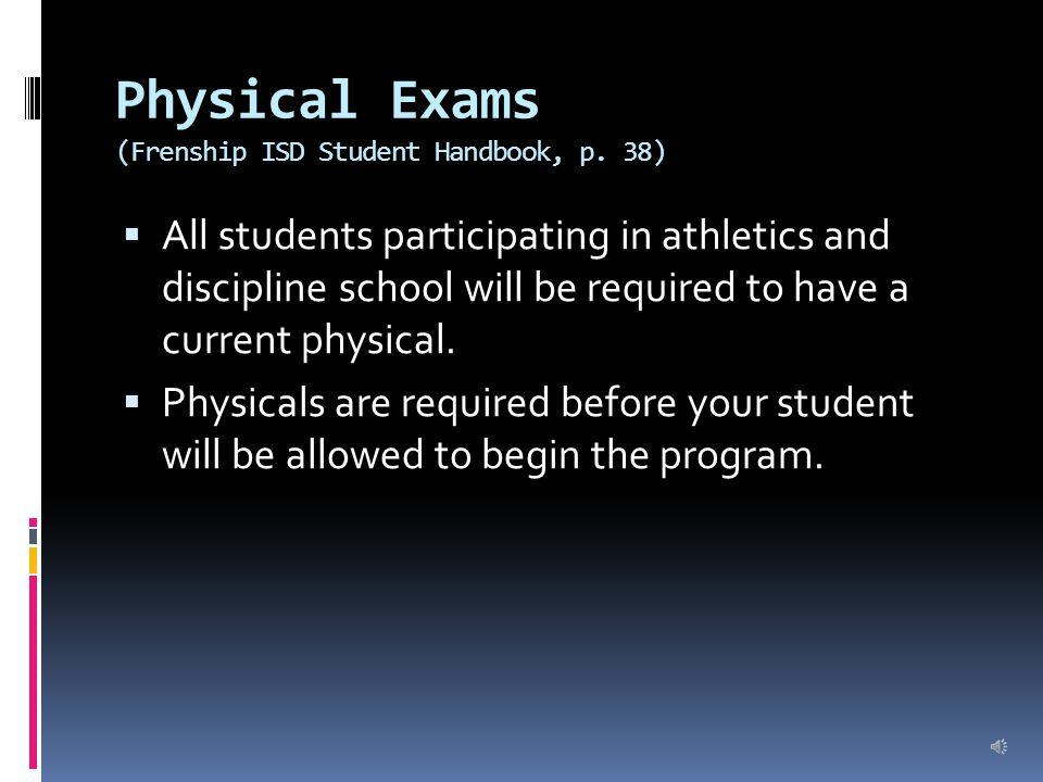Physical Exams (Frenship ISD Student Handbook, p.