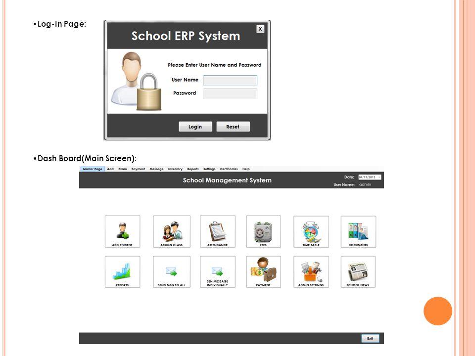 Log-In Page: Dash Board(Main Screen):
