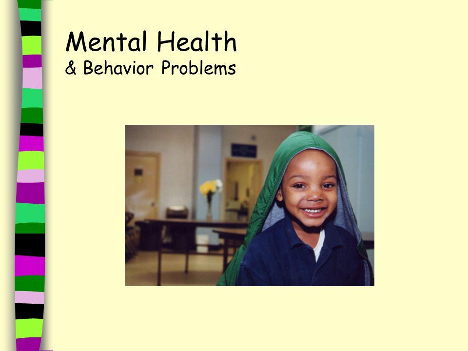 Mental Health & Behavior Problems
