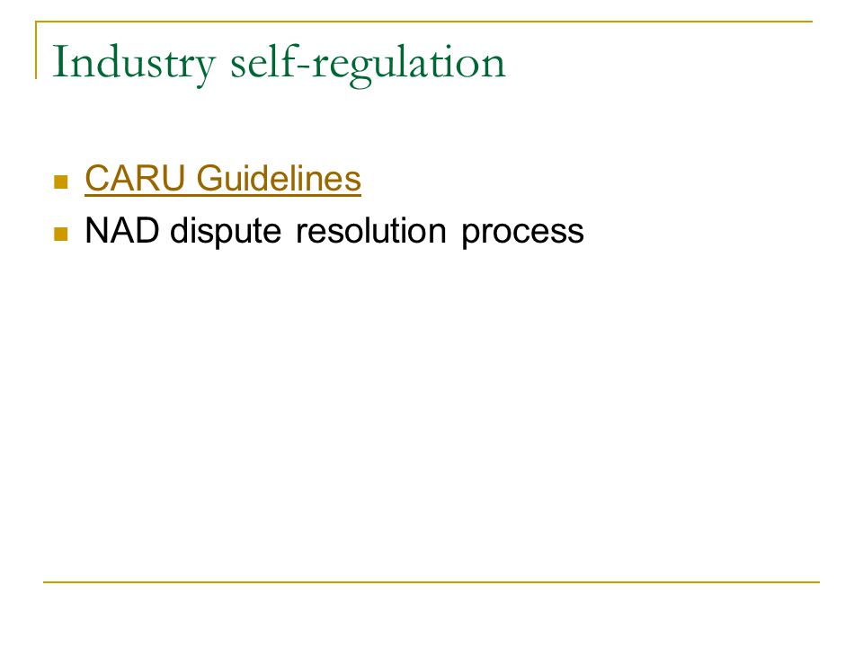Industry self-regulation CARU Guidelines NAD dispute resolution process