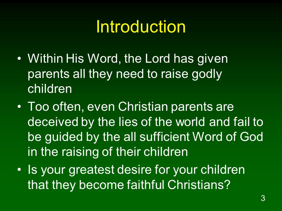 14 Recognize Children Are A Gift From God Children are gifts given by God into the temporary care of parents Parents' goal should be to return children as gifts to God, teach them to serve the lord above all else Look at Samuel as an example Application to us today – train our children that they might obey the gospel and be faithful to the Lord