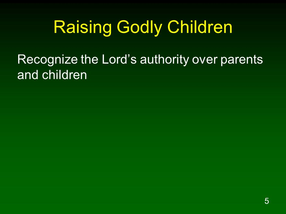 36 Give Children Spiritual Values Not Things Only 2Ti 3:15 and that from childhood you have known the sacred writings which are able to give you the wisdom that leads to salvation through faith which is in Christ Jesus.