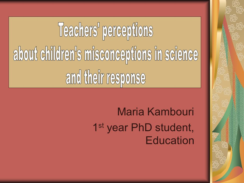 Maria Kambouri 1 st year PhD student, Education
