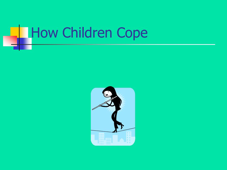How Children Cope