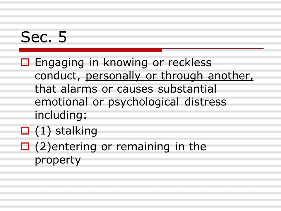Sec. 5 Acts  Causing or attempting to cause the woman or her child to engage in any sexual activity..., by force or threat, physical harm, intimidati