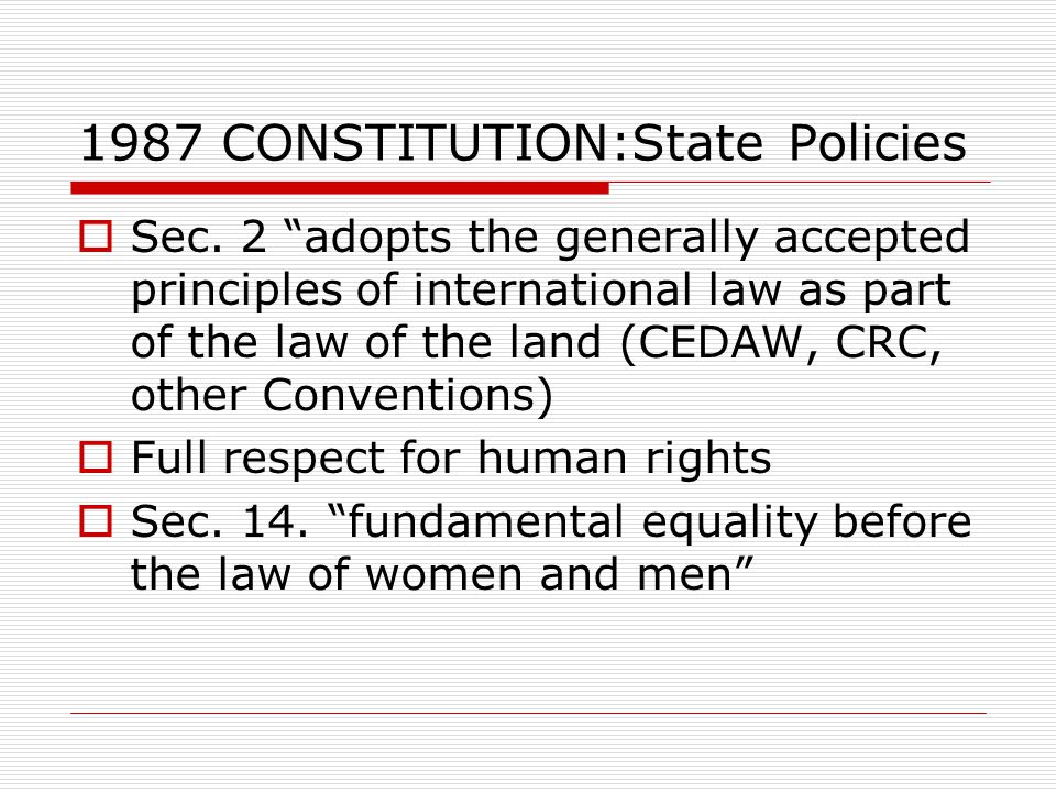 1987 CONSTITUTION:State Policies  Sec.