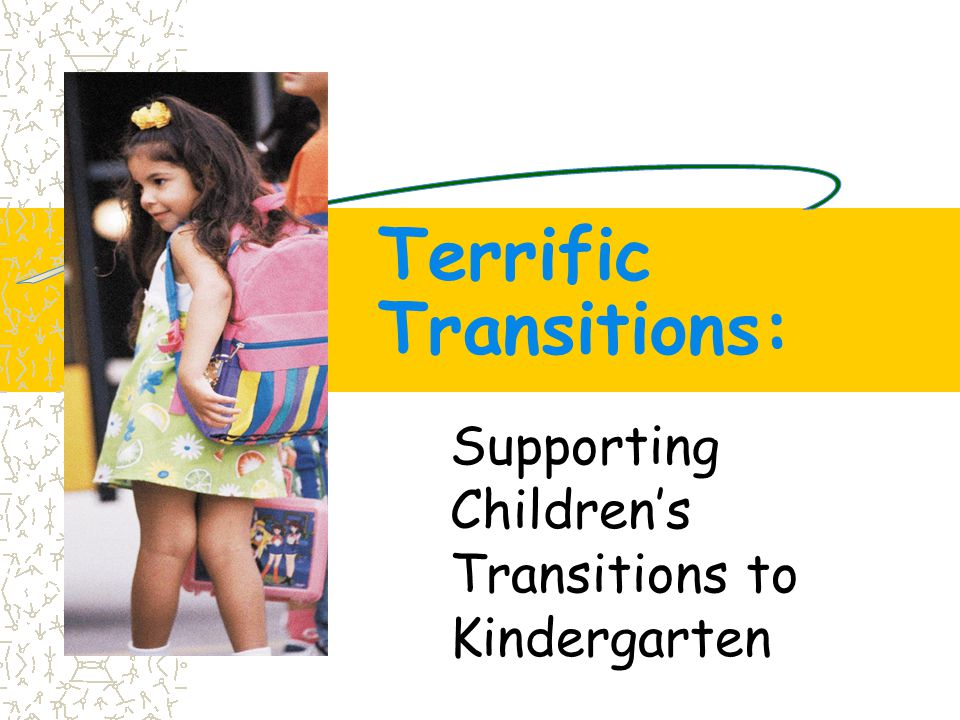  Contact with family during first days of preschool or kindergarten  Assessment of family needs  Connecting family to community resources  Family participation in home-learning activities  Family participation in the classroom/school  Family & pre-K teacher sharing with the kindergarten teacher  Newsletters and resource material Slide #33 Family-School Connections