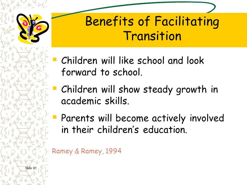 Transitions Occur as Children Move  Between activities  Between settings  Between services or agencies Slide #6