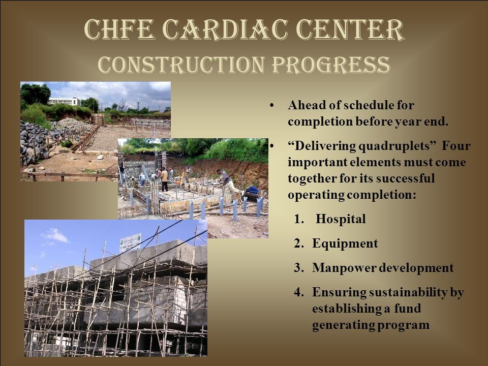 CHFE Cardiac center construction progress Ahead of schedule for completion before year end.