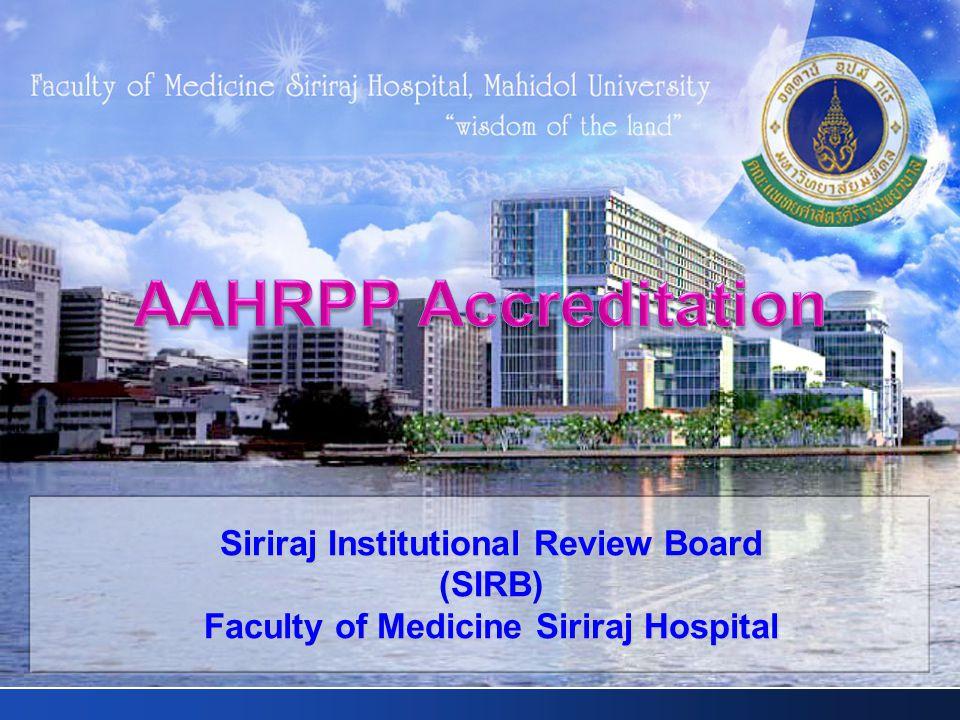 Siriraj Institutional Review Board (SIRB) Faculty of Medicine Siriraj Hospital