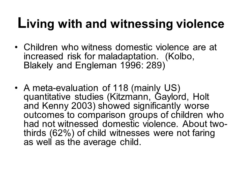 UK study on child maltreatment: Cawson (2002) in prevalence survey of child maltreatment involving 2,869 young people aged 18- 24: Domestic violence w