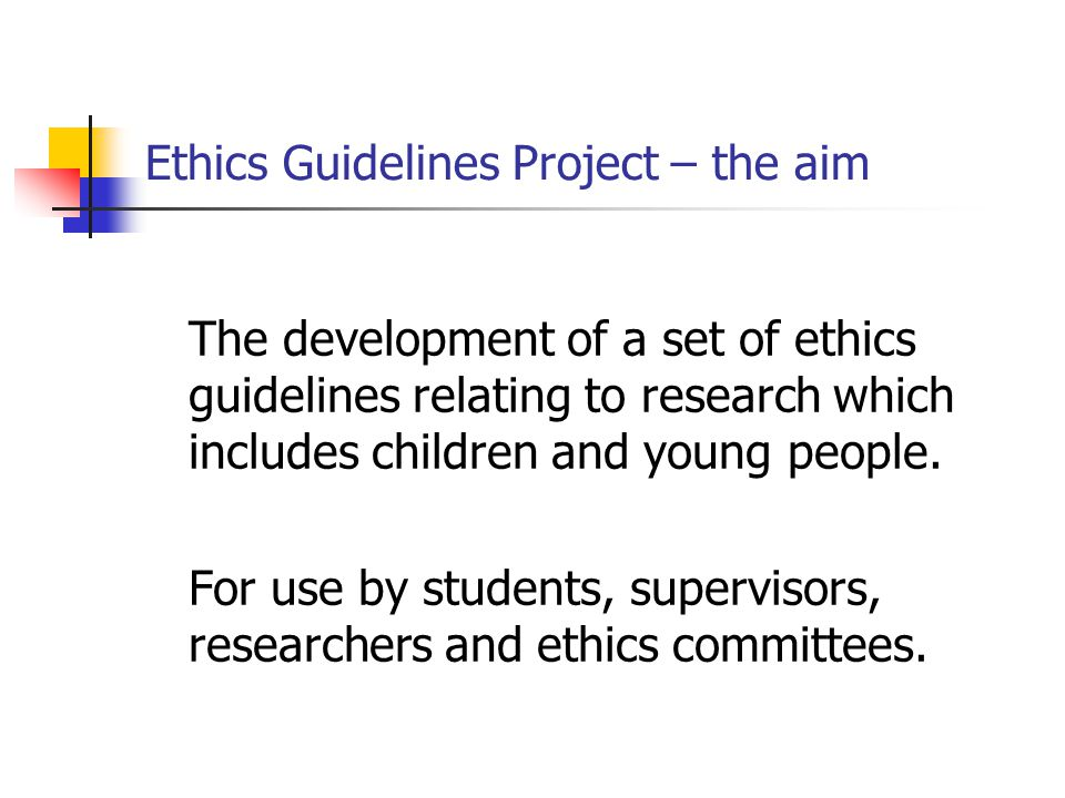 The genesis of the Ethics Guidelines project - Discussion of shared issues and concerns within the cluster The place of children's voice and children's rights in our own research projects Ongoing ethical issues that have arisen in our own research (ethics as a 'process') Some student research proposals are ethically 'underworked' Ethics committees can impede/restrict research with children because of their concerns in relation to: researchers having access to children proposed methods and methodology preventing harm Gate-keeping can prevent children's participation