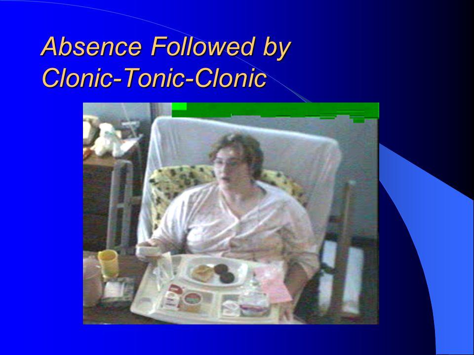 Absence: Treatment 1st Choice AED's – Ethosuximide (Zarontin) – Valproate (Depakote, Depakene) Phenytoin, Phenobarbital, Carbamazepine, Gabapentin, To