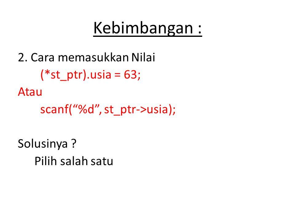 Pointer dan Array 1.Seperti diketahui, deklarasi pointer sbb : int *ptr; 2.