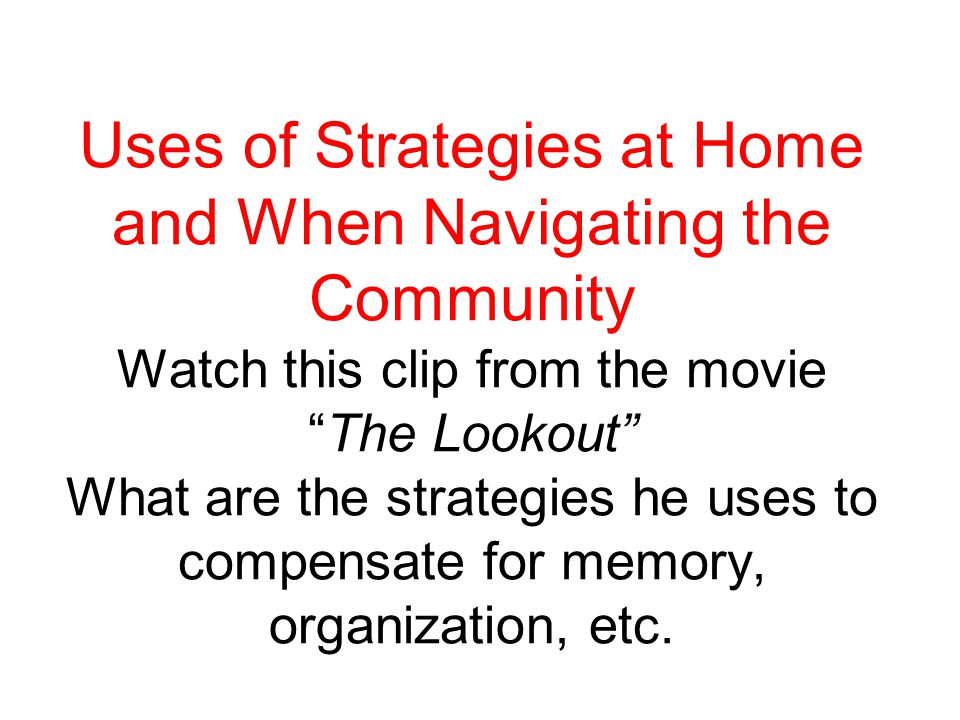 Strategies Continued Encourage active listening strategies e.g paraphrasing back to speaker the information, especially when it is novel Special seating Place visual cues in environment (calendars etc.) Use of an FM system (headphones that directly link child to the teacher to screen out distractions) Text reader programs Retention in long term memory is enhanced by the three R's Repeat, Rehearse, and Review Checklists