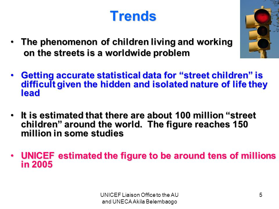 Trends The phenomenon of children living and workingThe phenomenon of children living and working on the streets is a worldwide problem on the streets