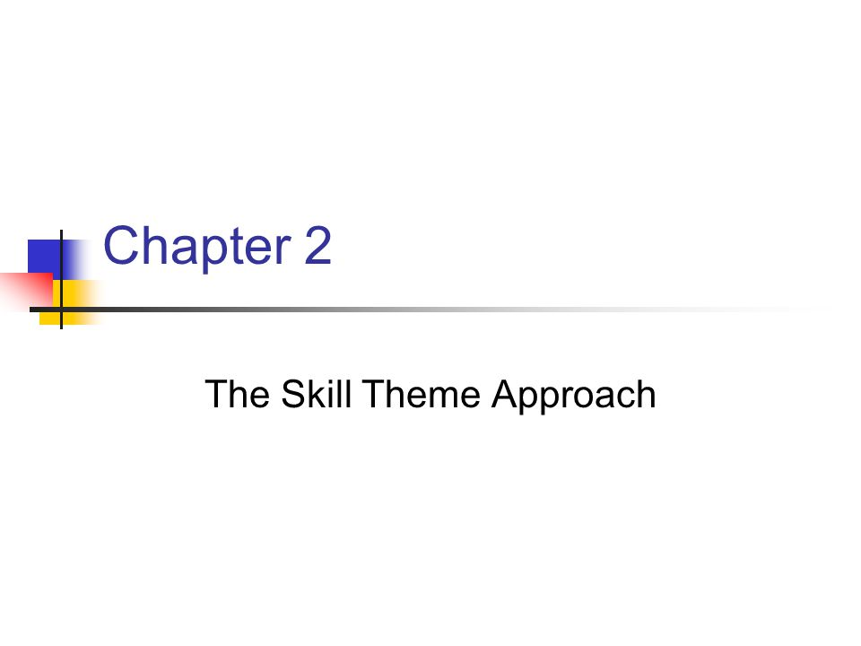 Chapter 2 The Skill Theme Approach
