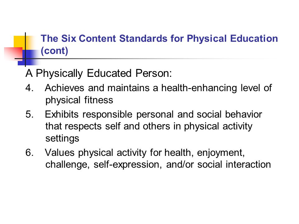Benefits of a Quality Physical Education Program 1.