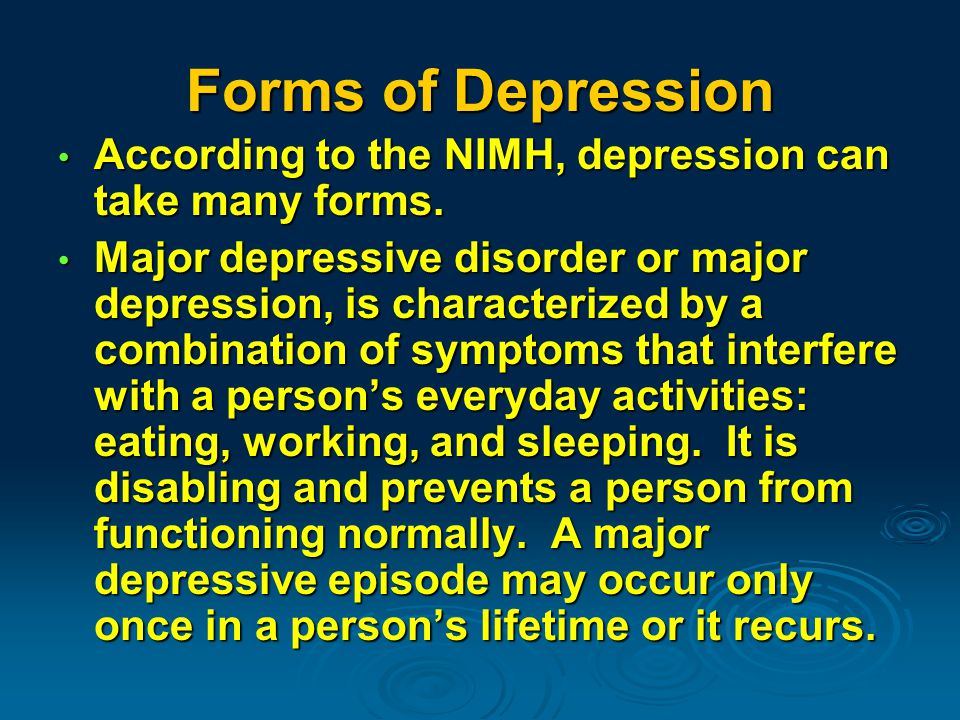 Life events is another cause of depression.