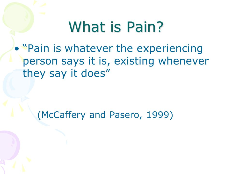 Why is Pain Assessment Important.