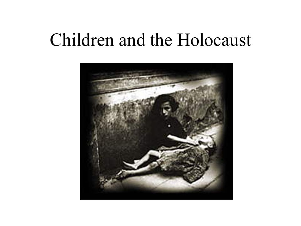 Children and the Holocaust