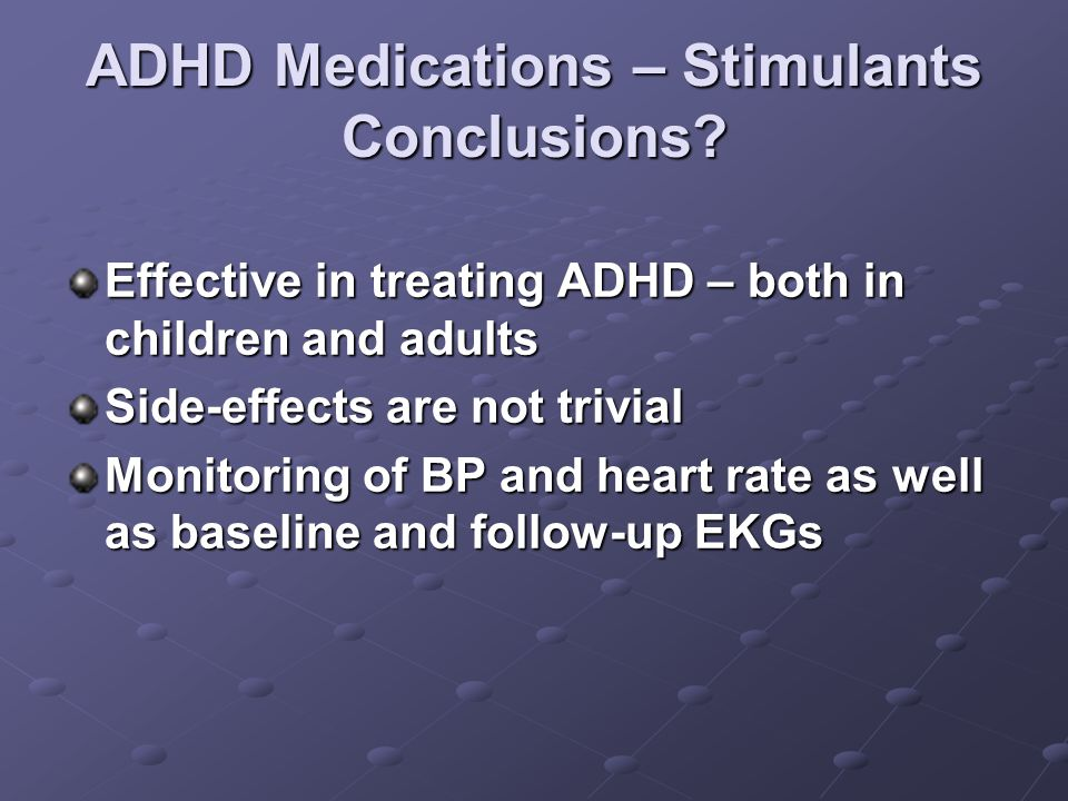 ADHD Medications – Stimulants Conclusions.