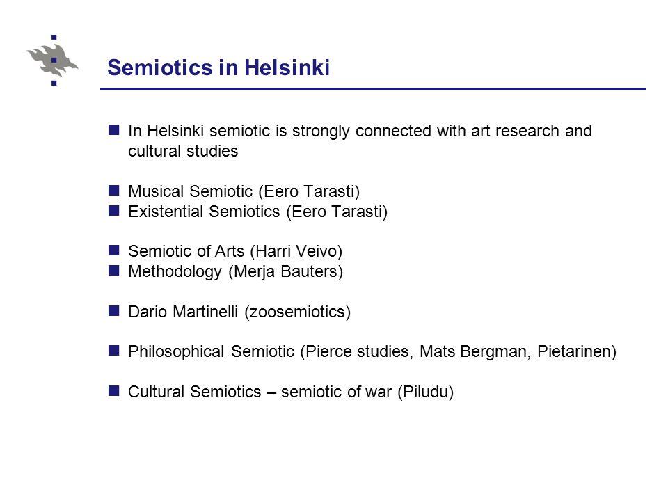 English Couses on Semiotics http://www.helsinki.fi/taitu/english/semiotics.htm