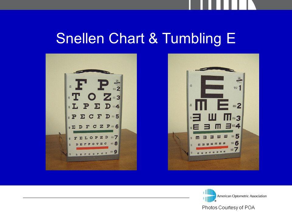Snellen Chart & Tumbling E Photos Courtesy of POA